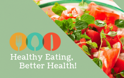 Healthy Eating, Better Health!