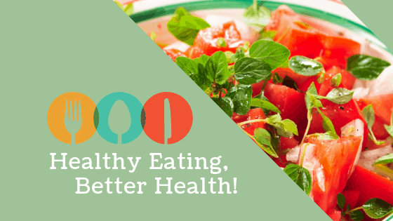 Healthy Eating, Better Health