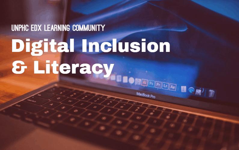 DIGITAL INCLUSION & LITERACY